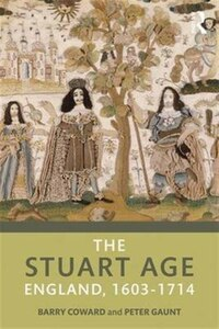 The Stuart Age: England, 1603¿1714