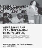 Albie Sachs And Transformation In South Africa: From Revolutionary Activist To Constitutional Court…