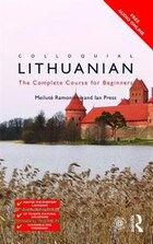 Colloquial Lithuanian: The Complete Course For Beginners