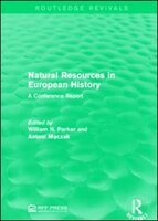 Natural Resources In European History: A Conference Report