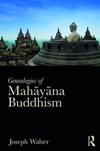 Origins Of Mahayana Buddhism: A Social History Of Emptiness And Caste Politics In Early Buddhism