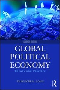Global Political Economy: Theory And Practice