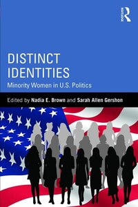 Distinct Identities: Minority Women In U.s. Politics