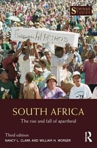 South Africa: The Rise And Fall Of Apartheid