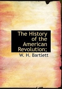 history of the american revolution