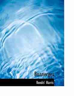 Boanerges by Rendel Harris