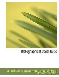Bibliographical Contributio