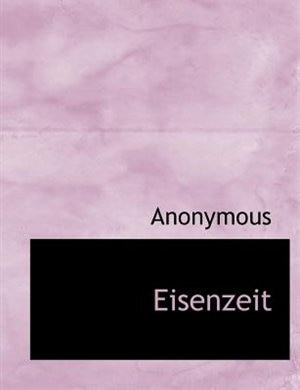Eisenzeit by Anonymous