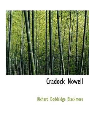 Cradock Nowell by Richard Doddridge Blackmore