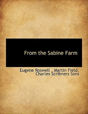 From The Sabine Farm by Charles Scribners Sons