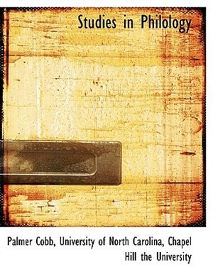 Studies In Philology by University Of North Carolina