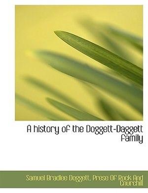 A history of the Doggett-Daggett family by Samuel Bradlee Doggett