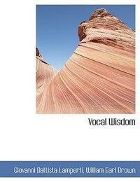 Vocal Wisdom