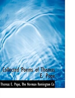 Book Collected Poems of Thomas E. Pope by Thomas E. Pope