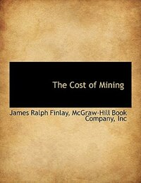 The Cost of Mining