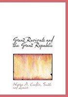 Great Revivals and the Great Republic