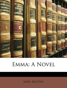 Book Emma: A Novel by Jane Austen