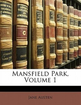 Book Mansfield Park, Volume 1 by Jane Austen