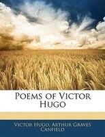 Poems Of Victor Hugo