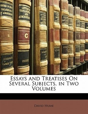 david hume essays and treatises on several subjects