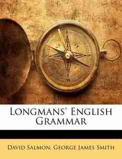 Longmans' English Grammar by David Salmon