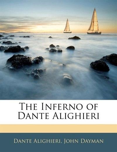 The Inferno Of Dante Alighieri de Dante Alighieri