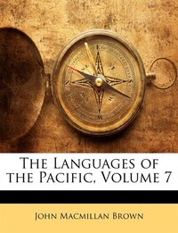 The Languages of the Pacific, Volume 7