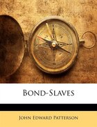 Bond-Slaves