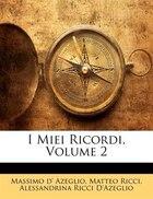 I Miei Ricordi, Volume 2