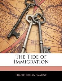The Tide of Immigration