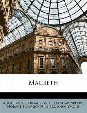 Macbeth by Adolf Von Harnack