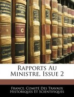 Rapports Au Ministre, Issue 2