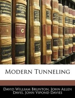 Book Modern Tunneling by David William Brunton