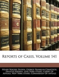 Reports Of Cases, Volume 141