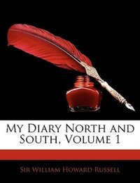 My Diary North And South, Volume 1