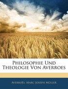 Philosophie Und Theologie Von Averroes