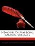 Mémoires Du Maréchal Randon, Volume 2 by Jacques Louis César Alexandre Randon