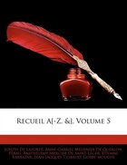 Recueil A[-z, &], Volume 5