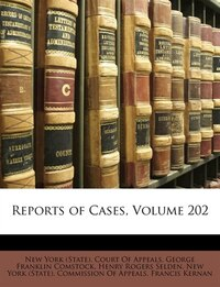 Reports Of Cases, Volume 202