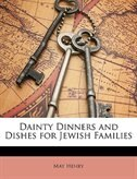 Dainty Dinners and Dishes for Jewish Families