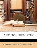 Aids To Chemistry