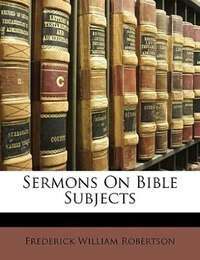 Sermons On Bible Subjects