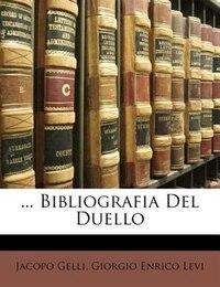 ... Bibliografia Del Duello