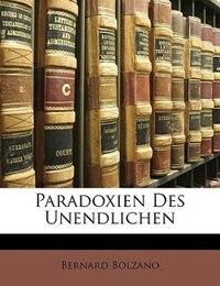 Paradoxien des Unendlichen.