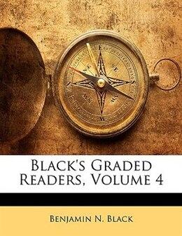 Book Black's Graded Readers, Volume 4 by Benjamin N. Black