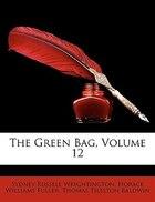 The Green Bag, Volume 12