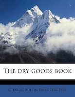 The Dry Goods Book