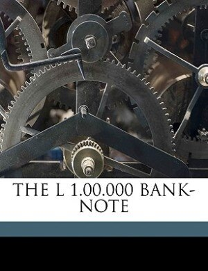 The L 1.00.000 Bank-note by Mark Twain