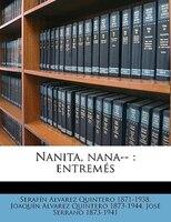 Nanita, Nana--: Entremés