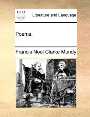 Poems. de Francis Noel Clarke Mundy